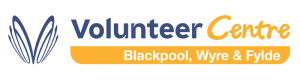 Volunteer Centre - Blackpool, Wyre & Fylde